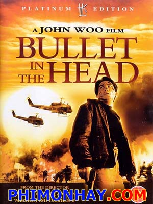Điệp Huyết - Bullet In The Head