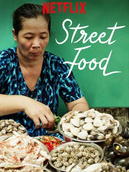 Ẩm Thực Đường Phố Phần 1 - Street Food Season 1