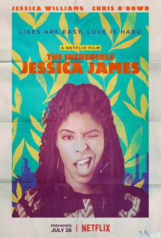 Theo Chân Jessica James - The Incredible Jessica James