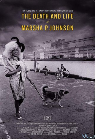 Cái Chết Của Marsha P. Johnson - The Death And Life Of Marsha P. Johnson