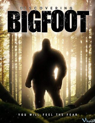 Bí Ẩn Bigfoot - Discovering Bigfoot