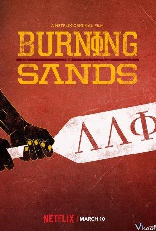 Châm Ngòi Ý Chí Burning Sands.Diễn Viên: Trevor Jackson,Tosin Cole,Deron Horton
