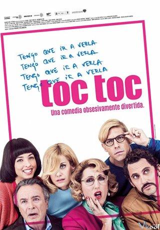 Chứng Rối Loạn Toc Toc.Diễn Viên: Paco León,Alexandra Jiménez,Rossy De Palma