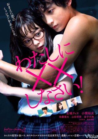 Nhiệm Vụ Tình Yêu Missions Of Love.Diễn Viên: Tina Tamashiro,Koseki Yuta,Kanta Sato,Anna Yamada,Kaneko Daichi