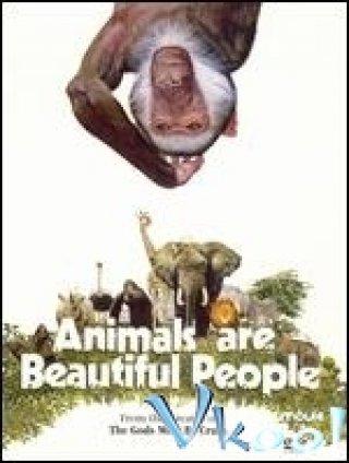 Thế Giới Loài Vật Sống Động - Animals Are Beautiful People Việt Sub (1974)