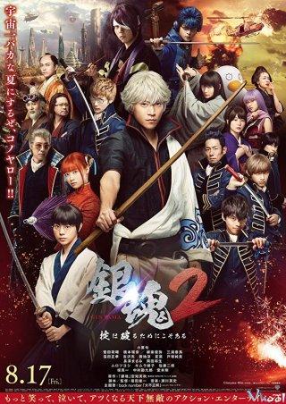 Linh Hồn Bạc 2: Luật Lệ Đặt Ra Là Để Phá Bỏ - Gintama 2 Live Action