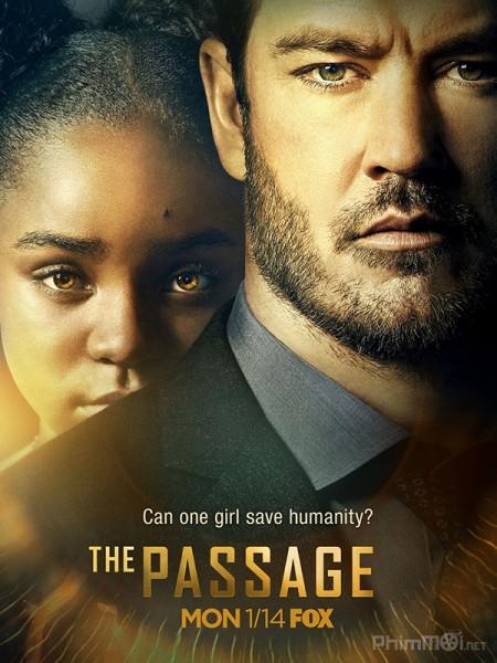 Thảm Kịch Phần 1 The Passage Season 1.Diễn Viên: Liam Mcintyre,Lucy Lawless,Manu Bennett