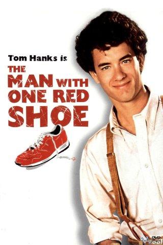 Người Đàn Ông Đi Giày Đỏ The Man With One Red Shoe.Diễn Viên: Tom Hanks,Lori Singer,Dabney Coleman