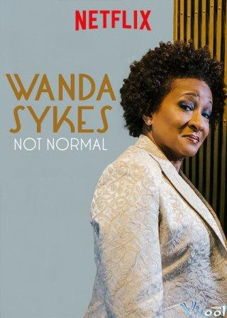 Hài Wanda Sykes: Không Bình Thường Wanda Sykes: Not Normal.Diễn Viên: Joe Cole,Vithaya Pansringarm,Panya Yimmumphai