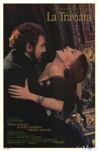 Người Đàn Bà Hư Hỏng La Traviata.Diễn Viên: Plácido Domingo,Teresa Stratas,Cornell Macneil