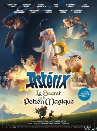Bí Kíp Luyện Thần Dược Asterix: The Secret Of Magic Potion.Diễn Viên: Christian Clavier,Guillaume Briat,Alex Lutz