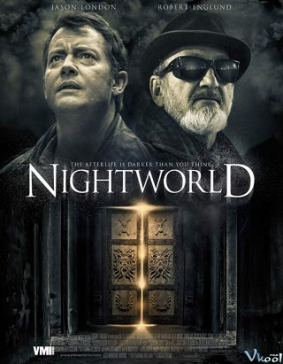 Bóng Đêm Đẫm Máu Nightworld: Door Of Hell.Diễn Viên: Jason London,Robert Englund,Gianni Capaldi