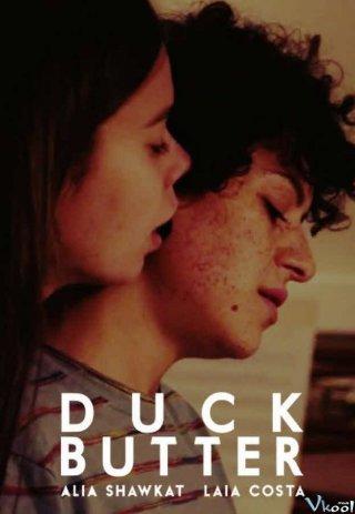 Hẹn Hò 24 Giờ - Duck Butter
