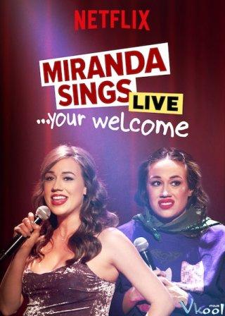 Miranda Hát Live... Không Có Chi - Miranda Sings Live... Your Welcome Việt Sub (2019)