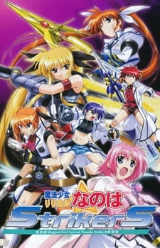 Mahou Shoujo Lyrical Nanoha Strikers Magical Girl Lyrical Nanoha Strikers