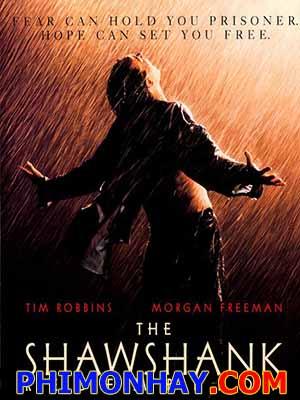 Nhà Tù Shawshank The Shawshank Redemption.Diễn Viên: Tim Robbins,Morgan Freeman,Bob Gunton