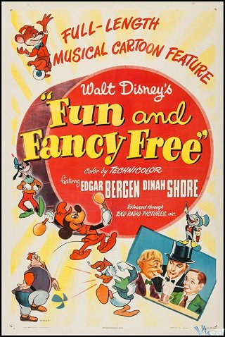 Vui Vẻ Và Cực Kỳ Thoải Mái Fun & Fancy Free.Diễn Viên: Edgar Bergen,Dinah Shore,Charlie Mccarthy