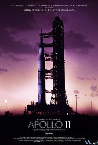 Tàu Du Hành Vũ Trụ Apollo 11 - Apollo 11 Thuyết Minh (2019)