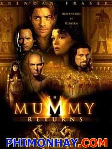 Xác Ướp Ai Cập 2 - Xác Ướp Trở Lại: The Mummy Returns