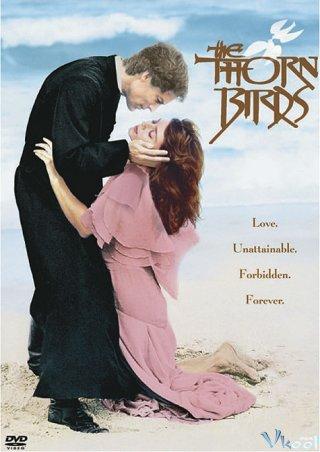 Tiếng Chim Hót Trong Bụi Mận Gai The Thorn Birds.Diễn Viên: Richard Chamberlain,Rachel Ward,Christopher Plummer