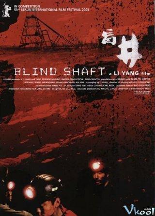 Kế Hoạch Bất Thành Blind Shaft.Diễn Viên: Olga Kurylenko,Michaël Abiteboul,Alban Lenoir,Sébastien Lalanne