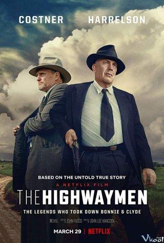 Biệt Đội Xa Lộ The Highwaymen.Diễn Viên: John Carroll Lynch,Kathy Bates,Woody Harrelson,Kevin Costner