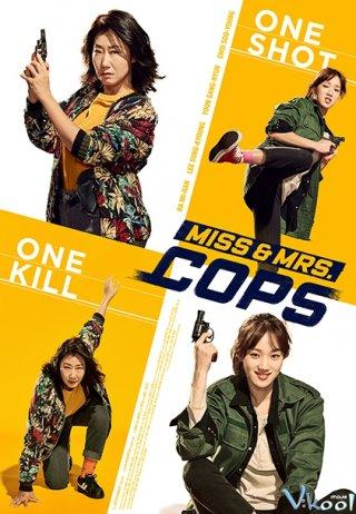 Phi Vụ Nữ Quyền - Miss & Mrs. Cops Thuyết Minh (2019)