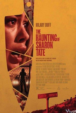 Sharon Tate: Ám Ảnh Kinh Hoàng The Haunting Of Sharon Tate.Diễn Viên: Hilary Duff,Jonathan Bennett,Lydia Hearst,Pawel Szajda