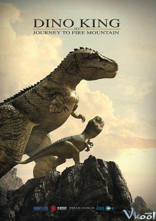 Vua Khủng Long: Phiêu Lưu Đến Vùng Núi Lửa - Dino King 3D: Journey To Fire Mountain