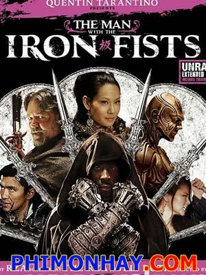 Thiết Quyền Vương The Man With The Iron Fists.Diễn Viên: Russell Crowe,Cung Le,Lucy Liu