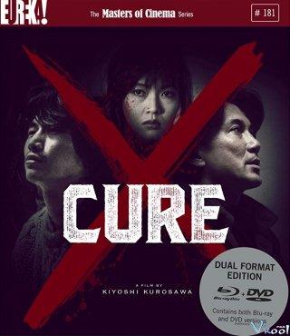 Kẻ Sát Nhân Bí Ẩn Cure.Diễn Viên: Kôji Yakusho,Masato Hagiwara,Tsuyoshi Ujiki,Anna Nakagawa,Yoriko Dôguchi,Yukijirô