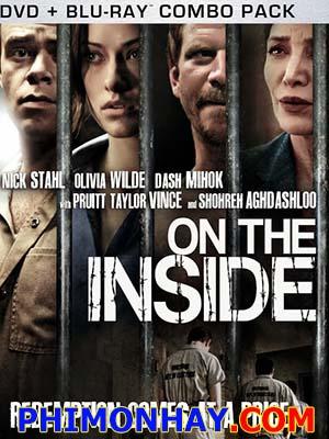 Viện Tâm Thần On The Inside.Diễn Viên: Nick Stahl,Dash Mihok,Olivia Wilde