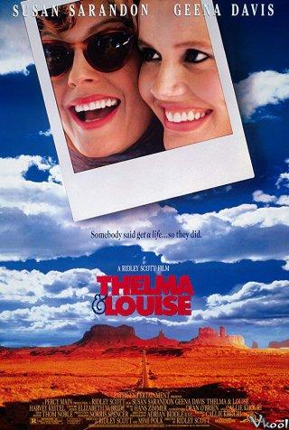 Câu Chuyện Về Thelma Và Louise - Thelma & Louise
