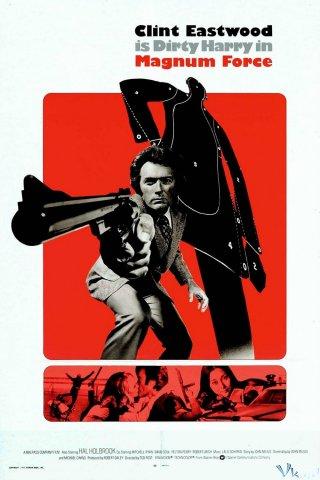 Lực Lượng Chống Tội Phạm Magnum Force.Diễn Viên: Clint Eastwood,Hal Holbrook,Mitchell Ryan,David Soul