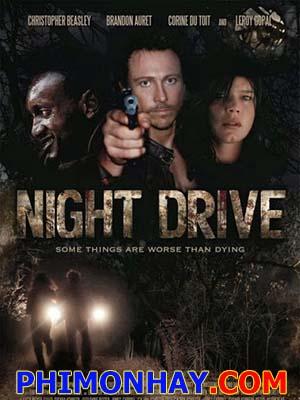 Cuộc Săn Đuổi Kinh Hoàng Night Drive.Diễn Viên: Christopher Beasley,Corine Du Toit,Brandon Auret