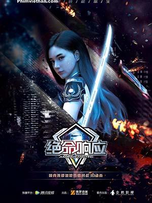 Tuyệt Mệnh Hưởng Ứng - Jue Ming Xiang Ying
