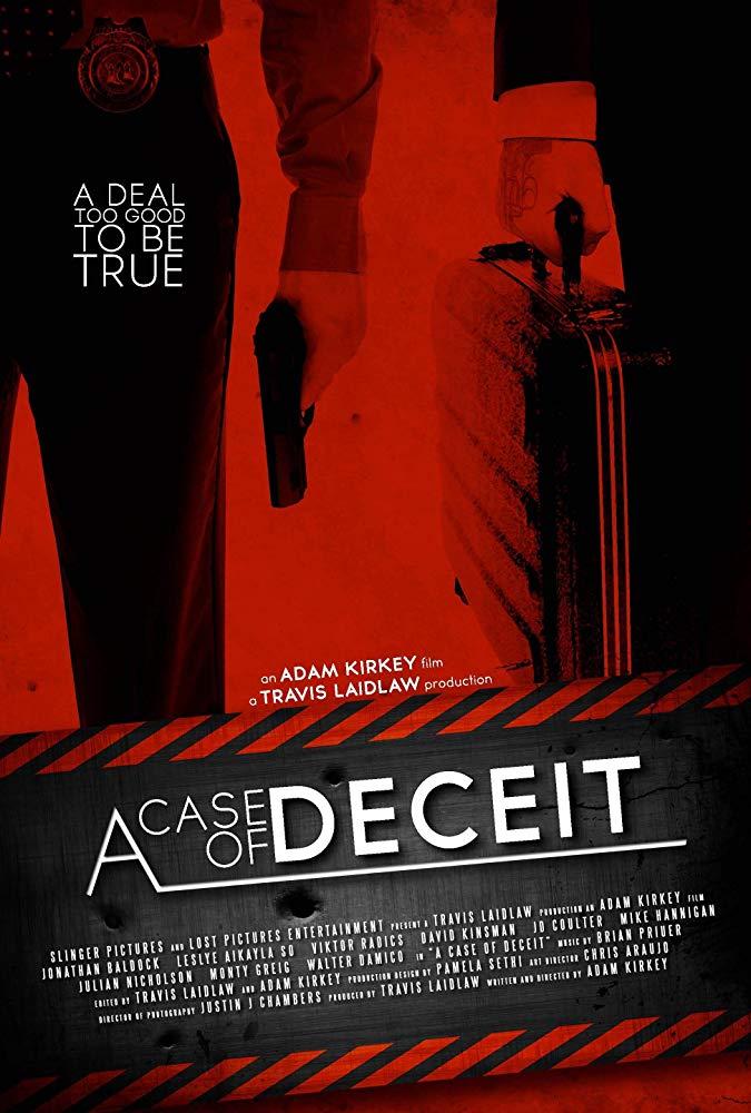 Vỏ Bọc Của Sự Lừa Dối A Case Of Deceit.Diễn Viên: Jonathan Baldock,Leslye,Aikayla So,Viktor Radics