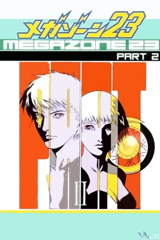 Megazone 23 Phần 2 - Megazone 23 Part Ii: Please Give Me Your Secret