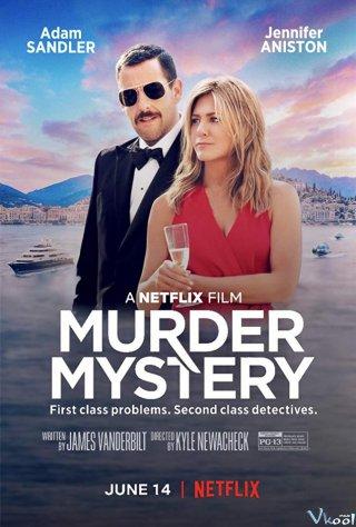 Bí Ẩn Sát Nhân Murder Mystery.Diễn Viên: Adam Sandler,Jennifer Aniston,Luke Evans