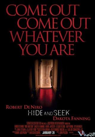 Trò Chơi Trốn Tìm Hide And Seek.Diễn Viên: Robert De Niro,Dakota Fanning,Famke Janssen