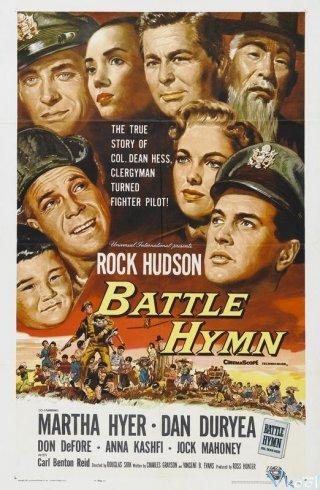 Trận Chiến Thánh Ca Battle Hymn.Diễn Viên: Rock Hudson,Anna Kashfi,Dan Duryea,Don Defore,Martha Hyer