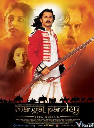 Người Hùng Mangal Pandey: Đất Nước Nổi Dậy Mangal Pandey: The Rising.Diễn Viên: Aamir Khan,Rani Mukerji,Toby Stephens,Coral Beed