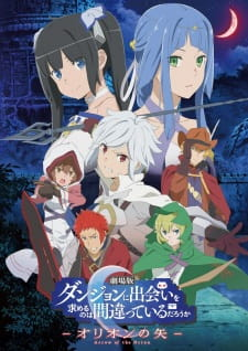 Dungeon Ni Deai Wo Motomeru No Wa Machigatteiru Darou Ka Movie: Orion No Ya Is It Wrong To Try To Pick Up Girls In A Dungeon?: Arrow Of The Orion.Diễn Viên: Akari Hayami,Chiharu,Nijirô Murakami