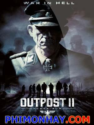 Đội Quân Địa Ngục Outpost Black Sun.Diễn Viên: Richard Coyle,Catherine Steadman,Clive Russell