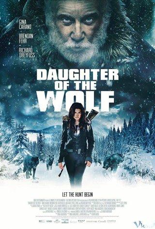 Đứa Con Của Sói Daughter Of The Wolf.Diễn Viên: Gina Carano,Richard Dreyfuss,Brendan Fehr,Sydelle Noel