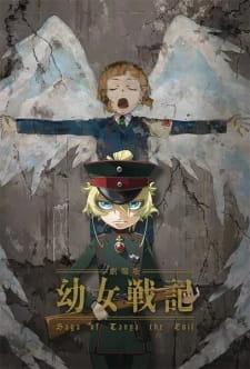 Ấu Nữ Chiến Ký: Saga Of Tanya The Evil Gekijouban Youjo Senki Manner Eizou.Diễn Viên: Minami Takayama,Akira Kamiya,Wakana Yamazaki