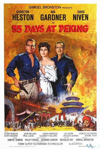 55 Ngày Ở Bắc Kinh 55 Days At Peking.Diễn Viên: Charlton Heston,Ava Gardner,David Niven,Flora Robson,John Ireland,Harry Andrews