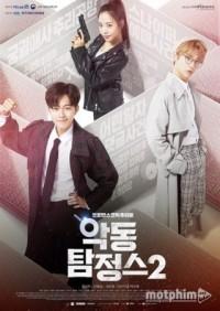 Những Thám Tử Tinh Nghịch Phần 2 Mischievous Detectives 2.Diễn Viên: Yoo Sun Ho,Kim Nam Joo,Ahn Hyung Sub,Jang Moon Bok,Kim Tae Min
