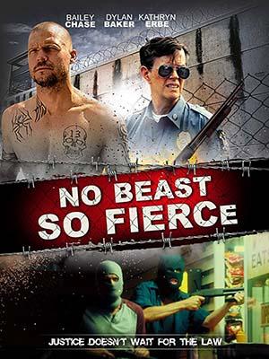 Không Con Thú Nào Hung Tợn Đến Thế - No Beast So Fierce Thuyết Minh (2016)