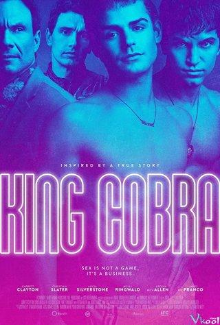 Vua Phim Đồng Tính King Cobra.Diễn Viên: Garrett Clayton,Christian Slater,Molly Ringwald